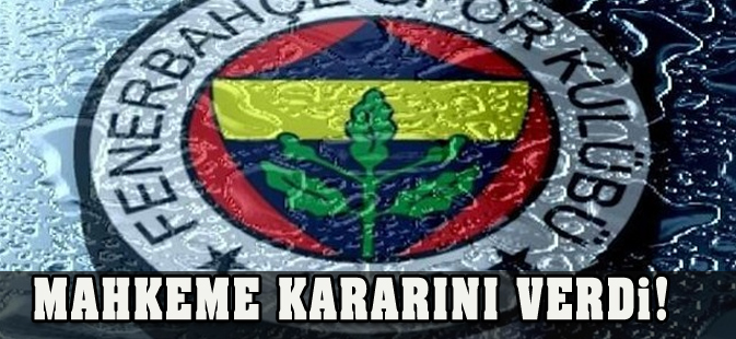 Fenerbahçe'nin şike davasında yeni karar