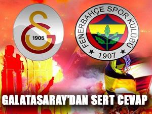 Galatasaray'dan sert cevap