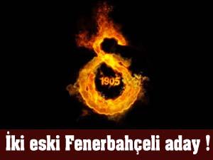 Cimbom'a iki Fenerbahçeli!