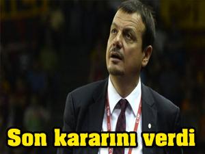 Ergin Ataman kararını verdi!