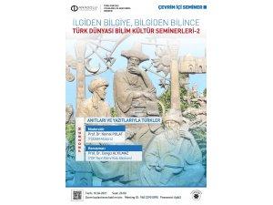 """TÜDAM'da """"Anıtları ve Yazıtlarıyla Türkler"""" konusu konuşuldu"""