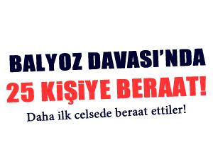 Balyoz'da 25 sanığa beraat