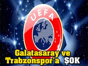 Galatasaray ve Trabzonspor'a şok!