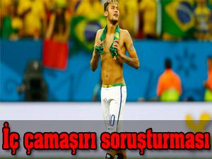 Neymar'a iç çamaşırı soruşturması!