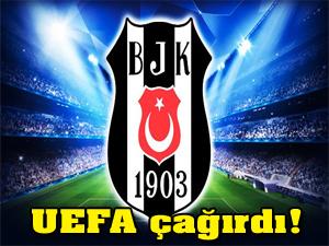 UEFA Beşiktaş'ı çağırdı