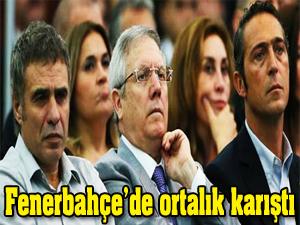 Fenerbahçe'de ortalık karıştı!