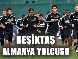 Beşiktaş Almanya'ya gidiyor