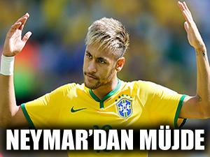 Neymar'dan iyi haber geldi!