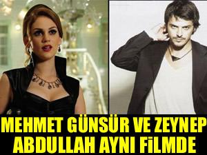 Mehmet Günsür ve Zeynep Abdullah aynı filmde