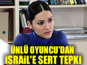 Bergüzar Korel'in İsrail tepkisi