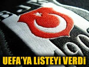 Beşiktaş UEFA'ya listeyi gönderdi!