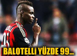 Milan'dan açıklama: Balotelli yüzde 99.9...