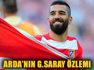 Arda Turan'ın Galatasaray özlemi!