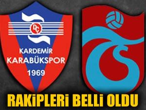 Trabzonspor ve Karabükspor'un rakipleri belli oldu