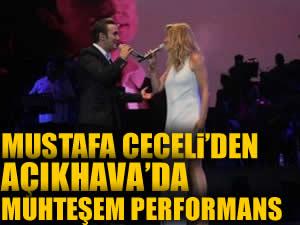 Mustafa Ceceli'den Açıkhava'da muhteşem performans