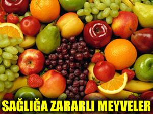 Meyveler sanıldığı kadar masum değil!