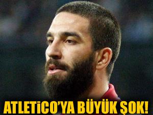 Atletico'ya Arda Turan şoku!