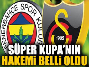 Süper Kupa maçının hakemi belli oldu!