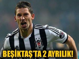 Beşiktaş'ta 2 ayrılık daha!