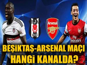 Beşiktaş - Arsenal maçı hangi kanalda?