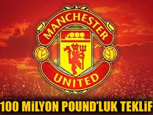 ManU'dan 100 milyon pound'luk teklif!