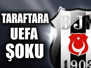 Beşiktaşlı taraftarlara UEFA şoku!