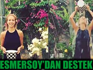 Esmersoy'dan kampanyaya destek