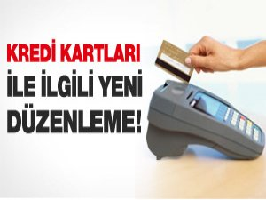 BDDK'dan kredi kartlarıyla ilgili yapılan son düzenleme!