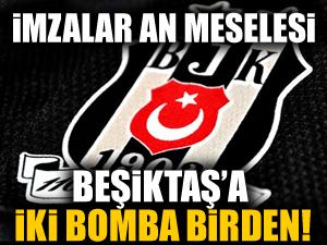 Beşiktaş'a iki yıldız birden!