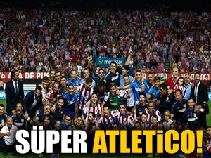 Süper Kupa Atletico'nun: 1-0