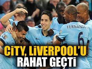 City, Liverpool'u rahat geçti!