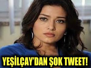 Nurgül Yeşilçay'dan tepki çeken şok tweet