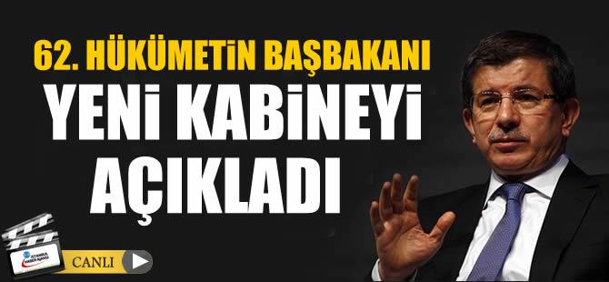 62. Hükümetin başbakanı yeni kabineyi açıklıyor / CANLI İZLE