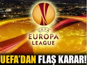 UEFA Avrupa Ligi'nde sürpriz değişiklikler