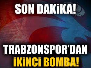 Trabzon'dan ikinci bomba transfer!