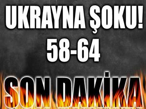 Ukrayna'ya dişimizi geçiremedik! 58-64