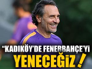 """""""Kadıköy'e kazanacağımızı bilerek gideceğiz"""""""