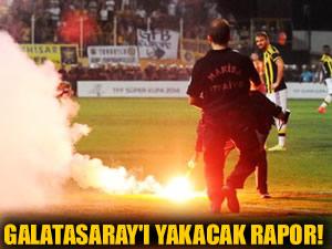 Galatasaray'ı yakacak rapor! Muşta...