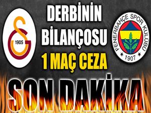 Derbinin bilançosu: G.Saray'a 1 maç saha kapatma cezası!