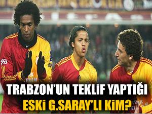 Trabzon'un teklif yaptığı eski G.Saraylı!