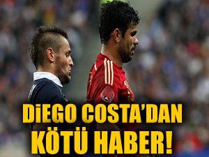 Diego Costa'dan kötü haber!