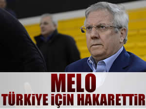 Melo Türkiye için bir hakarettir!