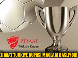 Türkiye Kupası maçları başlıyor