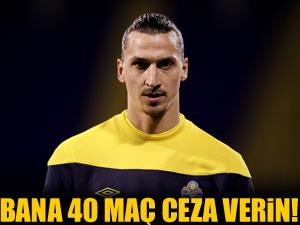 Ibrahimovic: Alaba'ya vurduğum için 40 maç ceza almalıyım