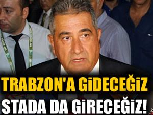 Mahmut Uslu: Trabzon'a gideceğiz, stada da gireceğiz