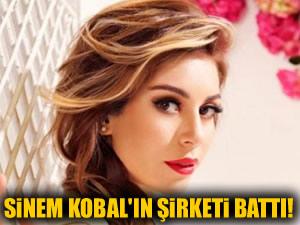 Sinem Kobal'ın şirketi battı!
