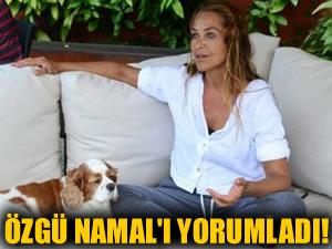 Hülya Avşar'dan Özgü Namal yorumu