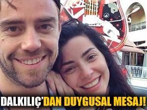 Murat Dalkılıç'tan Merve Boluğur'a duygusal mesaj