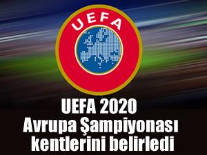 UEFA 2020 Avrupa Şampiyonası kentlerini belirledi