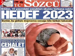 Sözcü gazetesi yine sınırları zorladı